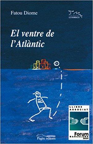 el ventre de l'atlàntic - fatou diome